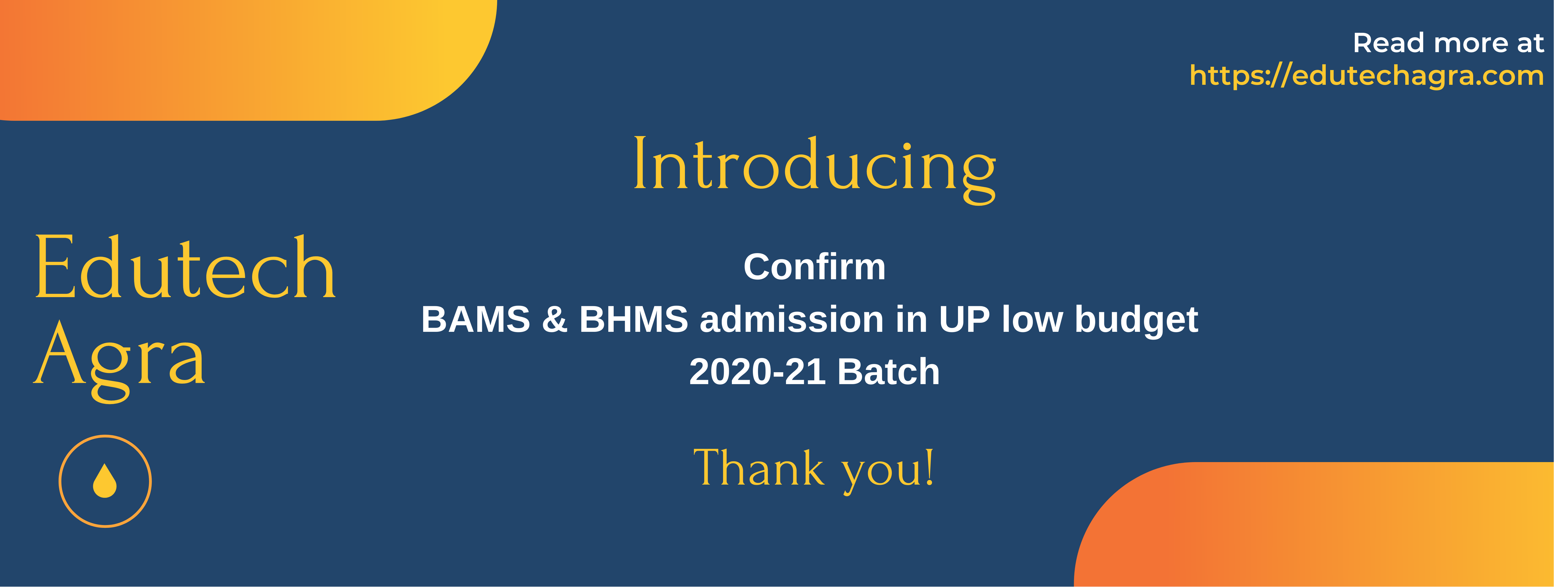 Confirm BAMS & BHMS admission in UP low budget 2020-21 Batch